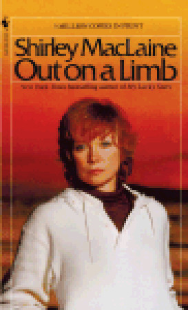 Out on a Limb by Shirley Maclaine