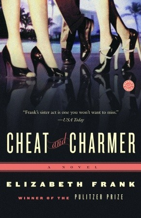 Cheat and Charmer: A Novel