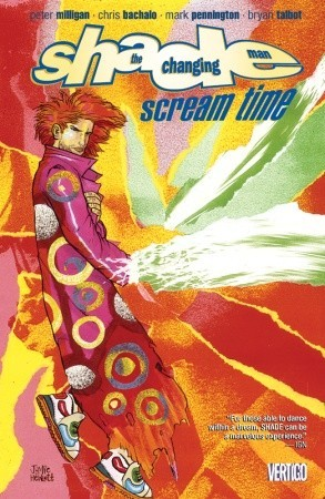 Shade, the Changing Man, Vol. 3 by Peter Milligan