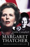 Margaret Thatcher: Grocer's Daughter to Iron Lady