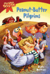 Peanut-Butter Pilgrims (Pee Wee Scouts, #6)