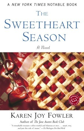 The Sweetheart Season by Karen Joy Fowler