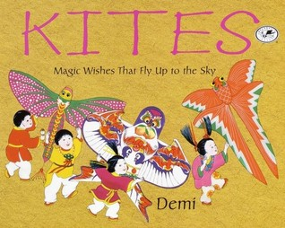 Kites: Magic Wishes That Fly Up to the Sky