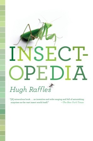 The Illustrated Insectopedia by Hugh Raffles