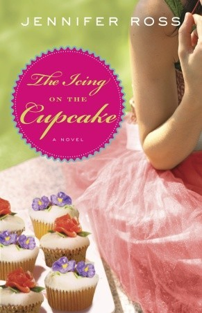 The Icing on the Cupcake by Jennifer Ross