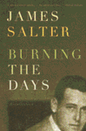 Burning the Days by James Salter