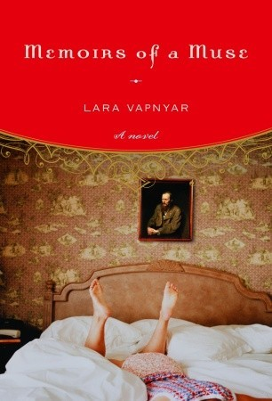 Memoirs of a Muse by Lara Vapnyar