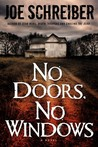 No Doors, No Windows: A Novel