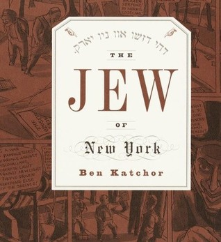 Katchor's THE JEW OF NY