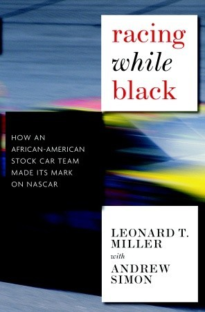 Racing While Black: How an African-American Stock Car Team Made Its Mark on NASCAR