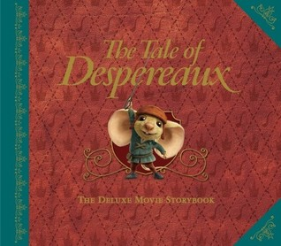 The Tale of Despereaux Deluxe Movie Storybook by Kate DiCamillo