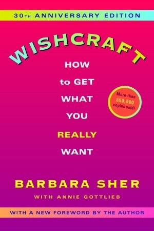 Wishcraft by Barbara Sher