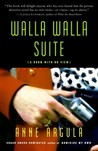 Walla Walla Suite - A Room with no View by Anne Argula