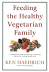 Feeding the Healthy Vegetarian Family