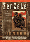 Zenzele: A Letter for My Daughter