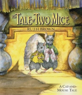 The Tale of Two Mice by Ruth Brown