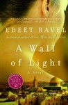A Wall of Light (Tel Aviv Trilogy #3)