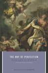 The Way of Perfection by Teresa of vila