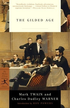 The Gilded Age by Mark Twain