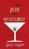The Joy of Mixology by Gary Regan