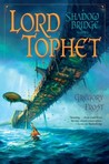 Lord Tophet (Shadowbridge, #2)