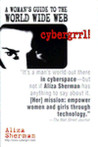 cybergrrl! A Woman's guide to the World Wide Web