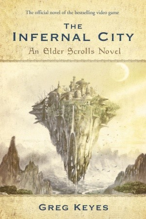 The Infernal City by Greg Keyes