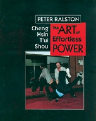 Cheng Hsin T'ui Shou by Peter Ralston