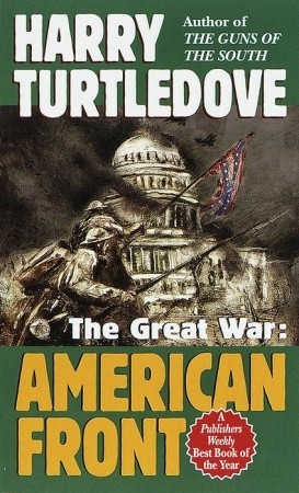 The Great War: American Front (Great War, #1)