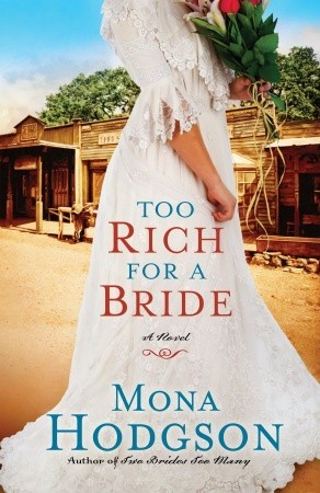 Too Rich for a Bride: A Novel (The Sinclair Sisters of Cripple Creek, #2)