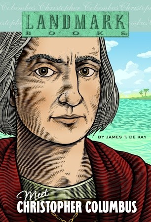 Meet Christopher Columbus by James Tertius de Kay