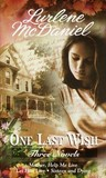 One Last Wish, Three Novels by Lurlene McDaniel