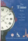 The Time Book: A Brief History from Lunar Calendars to Atomic Clocks