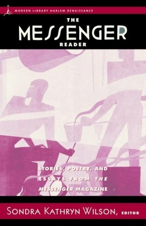 The Messenger Reader: Stories, Poetry, and Essays from The Messenger Magazine