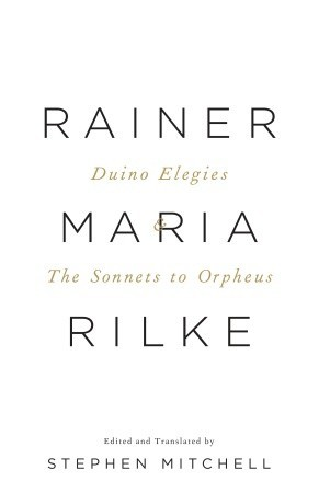 Duino Elegies/The Sonnets to Orpheus by Rainer Maria Rilke