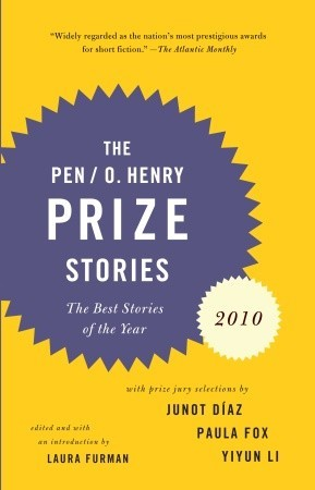 PEN/O. Henry Prize Stories 2010 by Laura Furman
