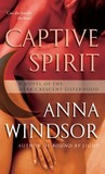 Captive Spirit (The Dark Crescent Sisterhood, #4)