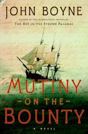 Mutiny on the Bounty by John Boyne