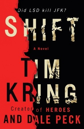Shift by Tim Kring
