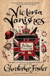 The Victoria Vanishes: A Peculiar Crimes Unit Mystery