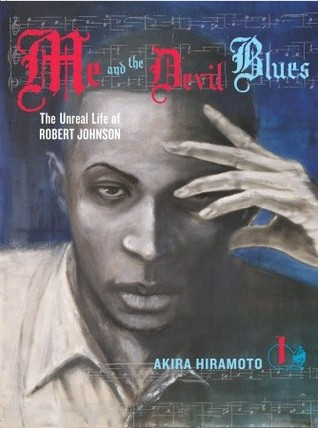 Me and the Devil Blues by Akira Hiramoto
