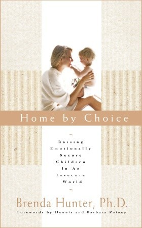 Home by Choice by Brenda Hunter