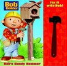 Fix it with Bob: Bob's Handy Hammer (Bob the Builder)