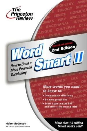 Word Smart II, 2nd Edition by Adam Robinson