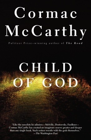 Child of God by Cormac McCarthy