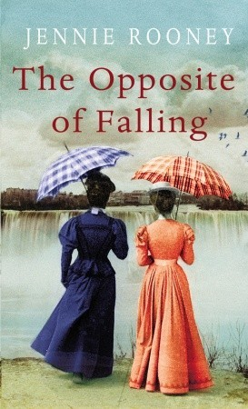 The Opposite of Falling by Jennie Rooney