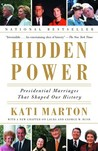 Hidden Power: Presidential Marriages That Shaped Our History