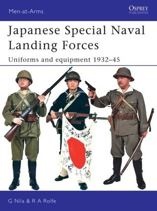 Japanese Special Naval Landing Forces: Uniforms and equipment 1932–45