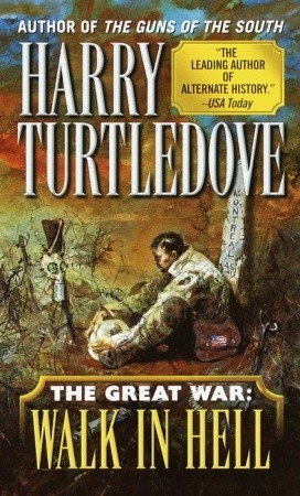 Walk in Hell by Harry Turtledove