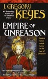 Empire of Unreason by Greg Keyes